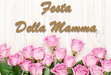 festa della mamma 2018 buona festa della mamma giorno 2018 auguri frasi