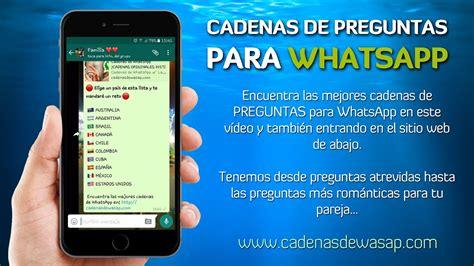 cadenas de whatsapp divertidas cadenas de preguntas para whatsapp 161 100 originales youtube