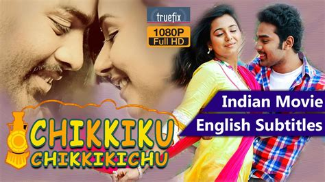 film up english sub chikkiku chikkikichu full movie indian movies english