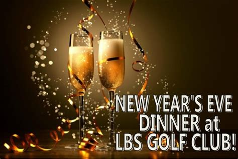 new years club events new year s dinner at golf club