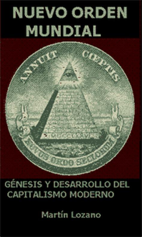 orden mundial reflexiones nuevo orden mundial mart 237 n lozano freelibros