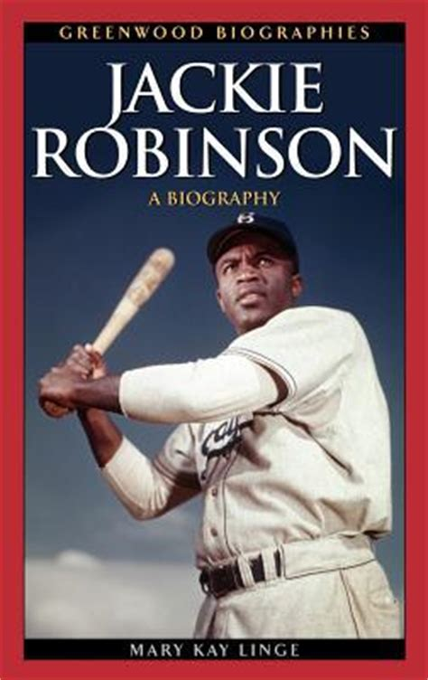 Jackie Robinson Graphic Biography jackie robinson a biography by linge hardcover