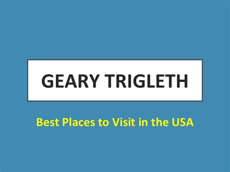 place to visit in usa best places to visit in the usa covered by geary trigleth