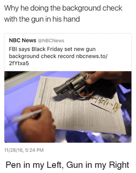 Fbi Background Check Chicago 25 Best Memes About Guns Blackpeopletwitter And Guns Blackpeopletwitter And Memes