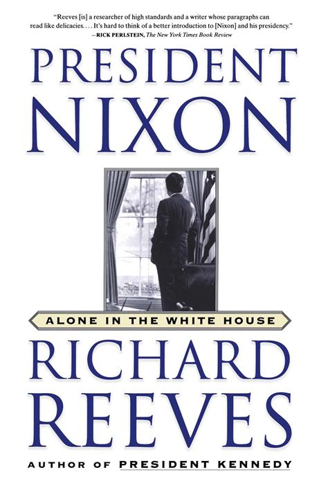 richard nixon the books president nixon book by richard reeves official