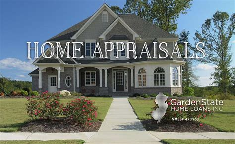 house appraisal a brief overview of home appraisals garden state home loans