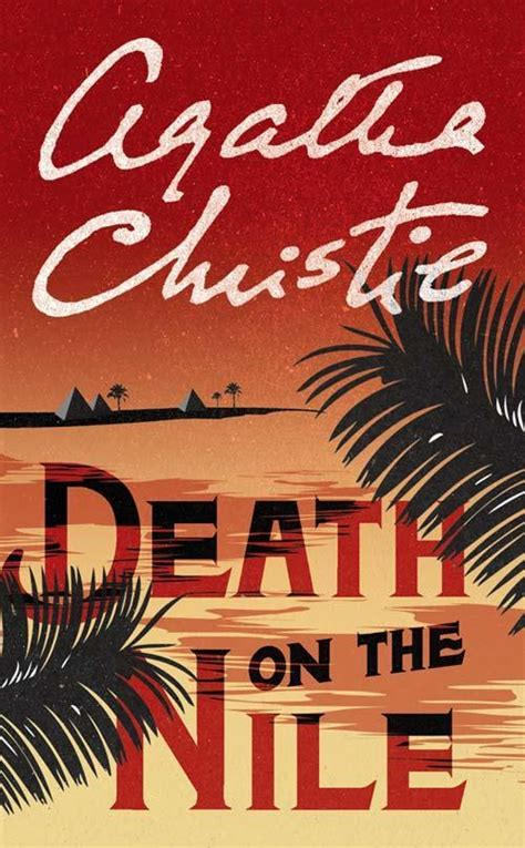 death on the nile death on the nile by agatha christie agatha christie