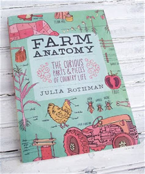 libro farm anatomy julia rothman farm anatomy by julia rothman the spunky coconut
