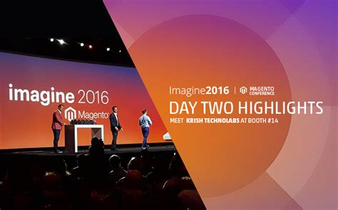 magento imagine day 1 magento imagine 2016 day two community highlights