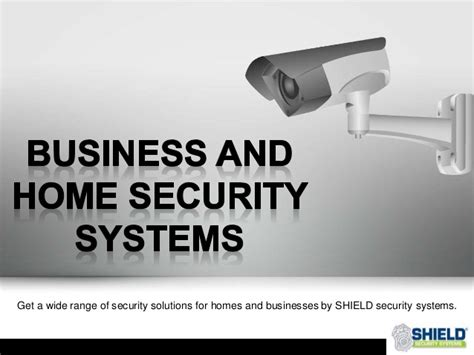 an overview on business and home security systems in
