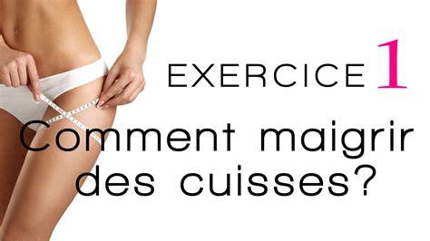 comment maigrir des cuisses exercice 1 les fentes