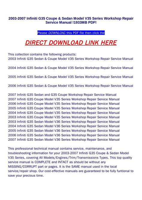 service repair manual free download 2007 infiniti g35 spare parts catalogs 2003 2007 infiniti g35 coupe sedan model v35 series workshop repair service manual 1933mb pdf