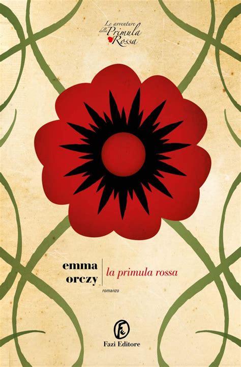 primula rossa fiore la primula rossa orczy fazi editore