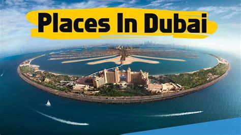 vacation places dubai travel dubai top  places