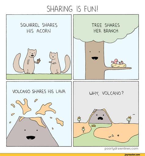 sharing is fun poorlydrawnlines volcano sharing