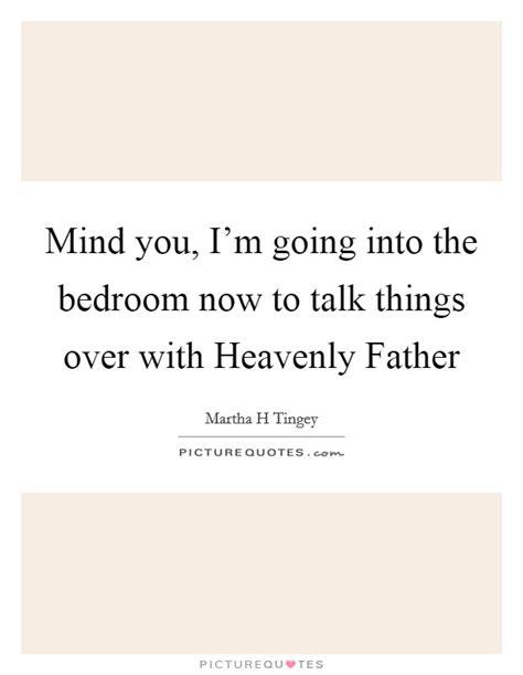 bedroom talk lyrics martha h tingey quotes sayings 1 quotation