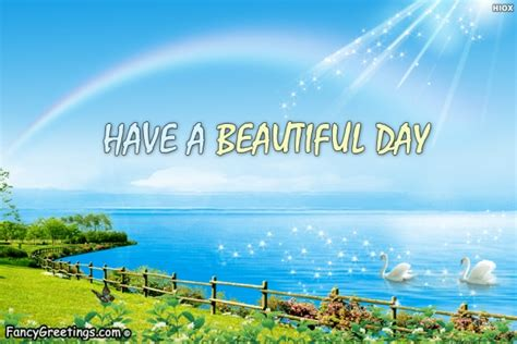 beautiful images for day a beautiful day