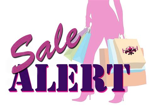 Sle Sale Alert by Sale Alert You Can It All