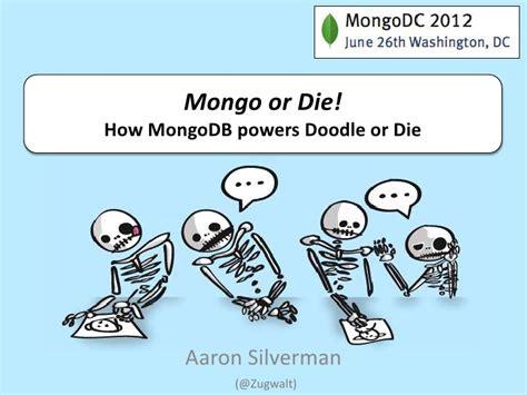 doodle or die login mongo or die how mongodb powers doodle or die