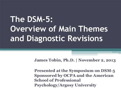 Dsm 5 Section 1 by The Dsm 5 Overview Of Themes And Diagnostic Revisions
