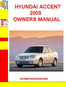 hyundai accent 2003 owners manual manuals