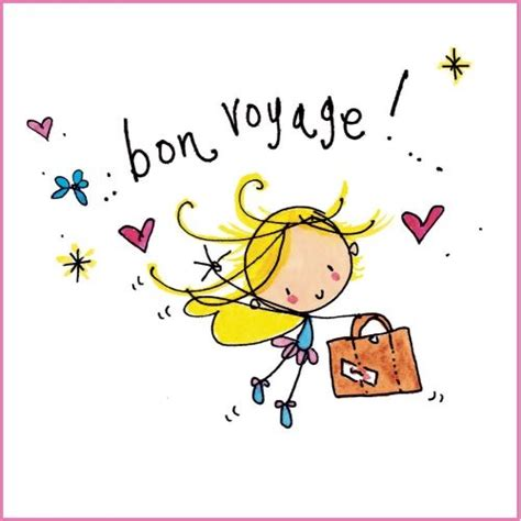 printable greeting cards bon voyage 41 best images about vakantie on pinterest qoutes