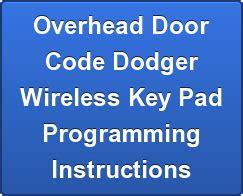 Overhead Door Codedodger Programming Overhead Door Wireless Key Pad Programming