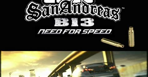 gta san andreas b13 nfs full version free download download gta san adreas b 13 nfs full pc game download