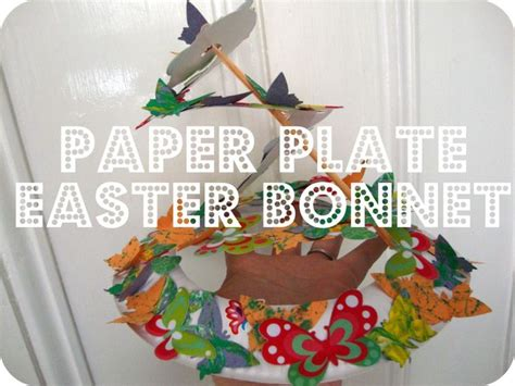 How To Make A Paper Easter Bonnet - easter parade hat from a paper plate easter ideas