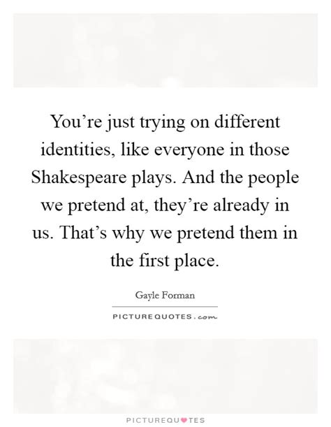 Different Identities Quotes & Sayings | Different