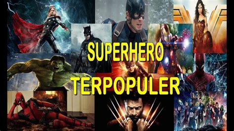 film islami terpopuler di indonesia 10 film superhero terpopuler di dunia youtube