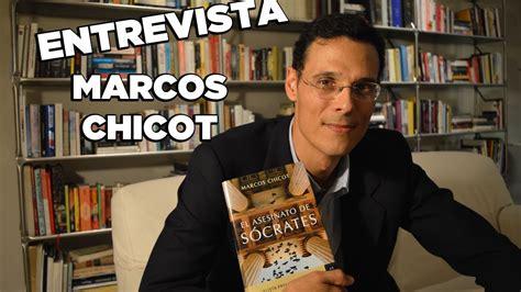 el asesinato de socrates 6070740416 entrevista a marcos chicot para hablar sobre quot el asesinato de s 243 crates quot youtube