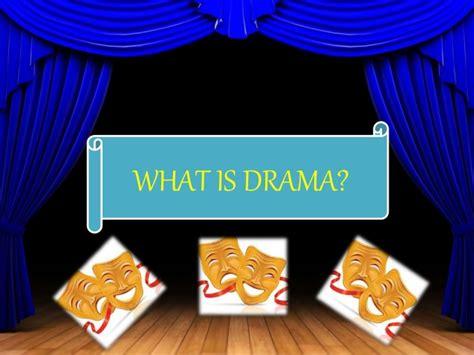 Drama Powerpoint Presentation Drama Powerpoint