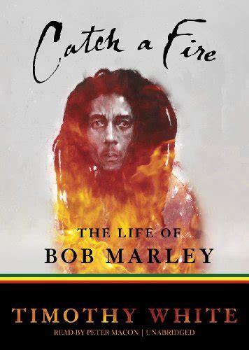 bob marley biography catch a fire cheapest copy of catch a fire the life of bob marley by