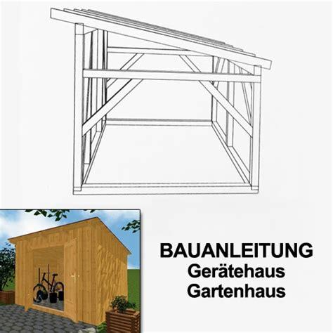 Gartenhaus Selber Bauen Anleitung Kostenlos 6502 by Bauanleitung Gartenhaus Mit Pultdach My