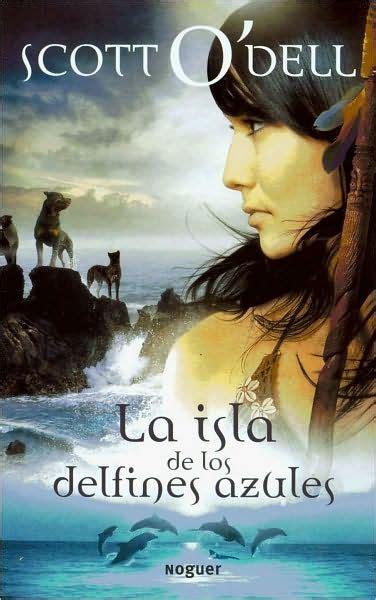 libro marcopola la isla la isla de los delfines azules island of the blue dolphins by scott o dell paperback barnes