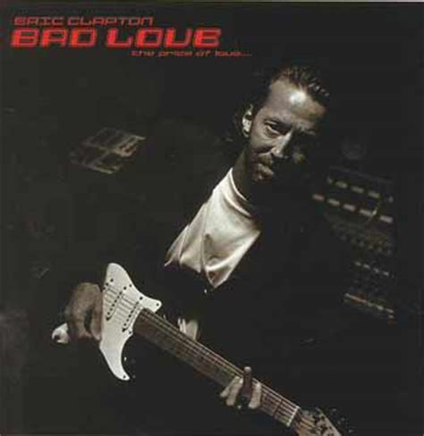 bad eric clapton sympathy for the bootlegs bad eric clapton