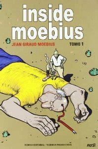 libro inside moebius 2 inside moebius tomo 1 moebius ficha rese 241 as y puntuaci 243 n del libro por los usuarios de
