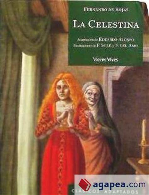 la celestina clasicos y 8472941280 la celestina clasicos adaptados n c editorial vicens vives agapea libros urgentes