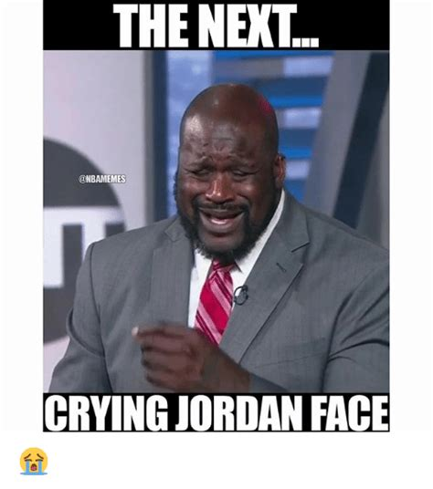 Jordan Meme - the next crying jordan face crying meme on sizzle