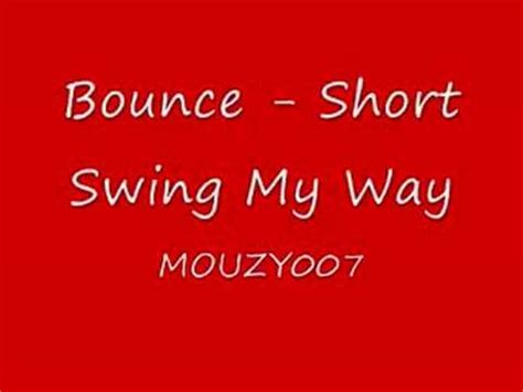 shorty swing my way instrumental bounce shorty swing my way youtube