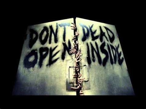 Kaos The Walking Dead Dont Open Dead Inside Putih 1 the walking dead don t open dead inside song by tears