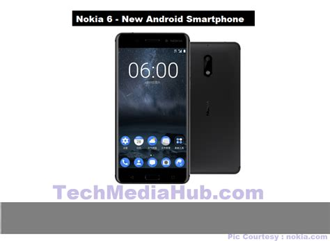 latest nokia android good news new nokia 6 android smartphone is officially