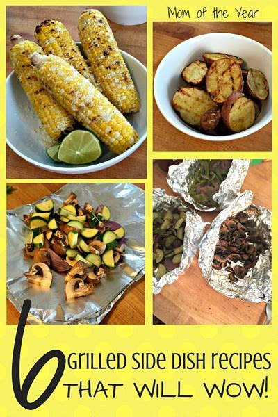 grilled side dish recipes for your summer meals the mom of the year