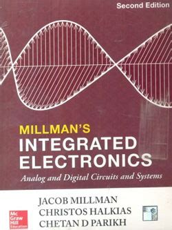 integrated circuits by jacob millman book integrated electronics by jacob millman christos halkias chetan d parikh ias upsc