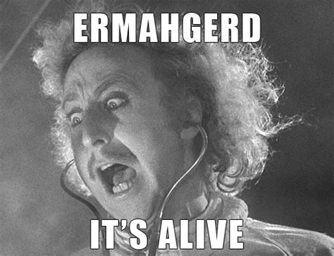 Young Frankenstein Meme - insightete it s alive how it breathes and what that