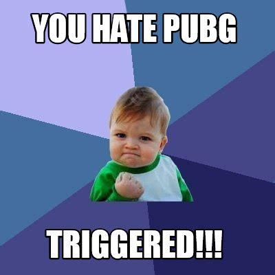 meme creator you pubg triggered meme generator