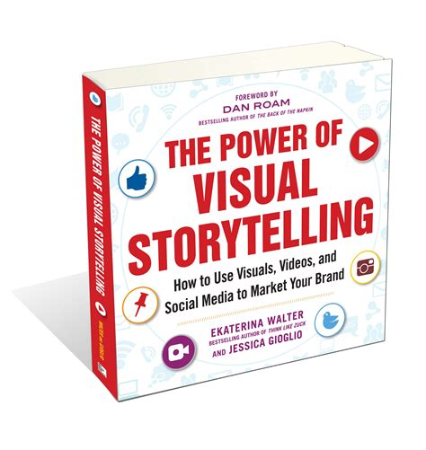 superpowers of visual storytelling books ekaterina walter the power of visual storytelling