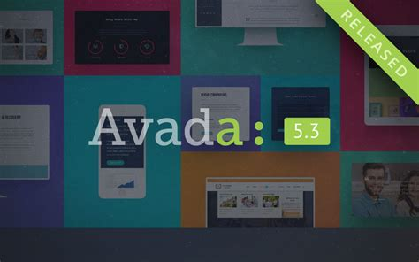 avada theme release notes avada 5 3 is live theme fusion