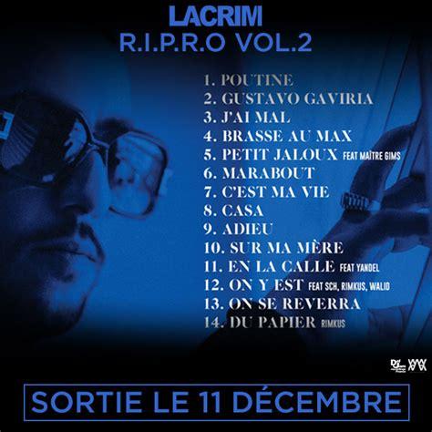 R Up Tracklisting R Tv by Lacrim La Tracklist Officielle De Ripro Vol 2